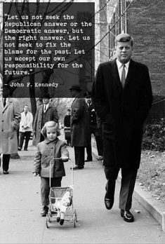 Post with 3540 votes and 118360 views. Tagged with politics, government, jfk, republicans, democrats; Shared by What we need in America now Quotable Quotes, Wisdom Quotes, Quotes To Live By, Me Quotes, Motivational Quotes, Inspirational Quotes, Kennedy Quotes, Good Thoughts, Great Quotes