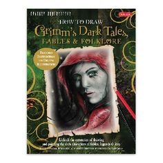 How to Draw Grimm's Dark Tales, Fables & Folklore - Art Instruction Books/Kits | Walter Foster