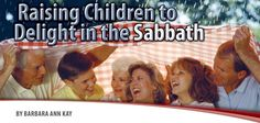 Adventist Review : Raising Children to Delight in the Sabbath