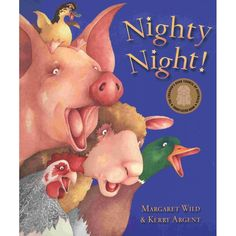 Nighty Night by Margaret Wild and Kerry Argent tells the story of some naughty baby animals who won't go to bed. Buy the paperback of Nighty Night online now.