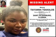 TIAYANNA TSAKALOS, Age Now: 17, Missing: 09/06/2016. Missing From SAINT PETERSBURG, FL. ANYONE HAVING INFORMATION SHOULD CONTACT: Saint Petersburg Police Department (Florida) 1-727-893-7780.