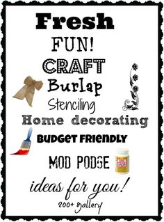 200+ gallery of craft, burlap, stenciling modpodge, diy home decor ideas