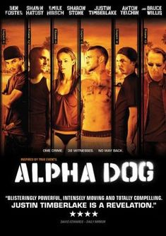 Alpha Dog (2006) movie #poster, #tshirt, #mousepad, #movieposters2