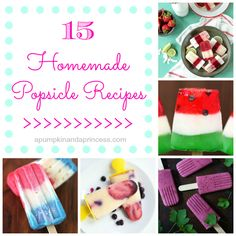 15 Homemade Popsicle Recipes