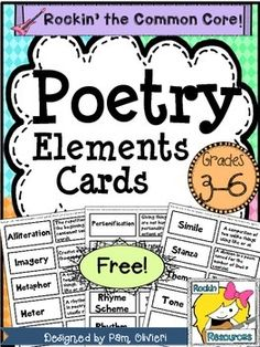 Poetry Elements Cards- Free!Do you need to teach poetry analysis? These cards are helpful for that skill! I use them when we are doing a poetry scavenger hunt....looking for all the elements in different poems. Kids enjoy it when you make it fun! Give them magnifying glasses so they can feel like they are officially on a hunt!The poetry elements cards are included in the Poetry Tests and Study Guides and again in the bundle.POETRY PRODUCTS:Poetry UnitPoetry PortfolioPoetry Using…