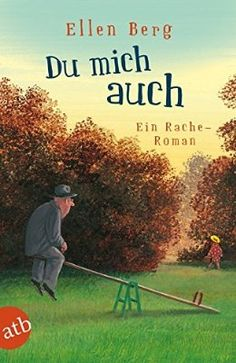 Buy Du mich auch: Ein Rache-Roman by Ellen Berg and Read this Book on Kobo's Free Apps. Discover Kobo's Vast Collection of Ebooks and Audiobooks Today - Over 4 Million Titles! Nora Roberts, Marketing Jobs, Schmidt, Mary Kay, Thriller, New Books, Books To Read, Brave, Book Logo