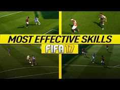FIFA 17 MOST EFFECTIVE SKILLS TUTORIAL - BEST MOVES TO USE IN FIFA 17 - BECOME A DIVISION 1 PLAYER - YouTube