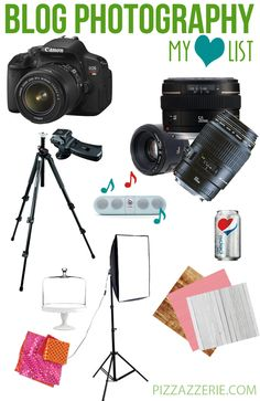 Links & Tips for Blog Photography! Cameras, Lenses, Tripods, Lighting - demystified!