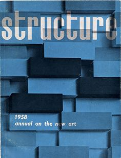 Wim Crouwel — Structure 1958 annual on the new art (1958)