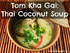 Tom Kha Gai: Thai Coconut Soup. A delicious way to warm up during these chilly winter nights! www.foodrenegade.com