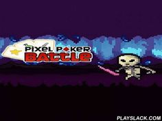 Pixel Poker Battle  Android Game - playslack.com , lead the conqueror through many combats and battles with non-identical monsters. Create collections of competing  cards to conquer foes. In this Android game you can create an exclusive conqueror and go into a hazardous escapade through chaotic lands with a collection of monsters. conquer the foes you meet and open brand-new armaments that will upgrade your conqueror. Each battle is a fast poker equal. Use your thinking and rely on your…