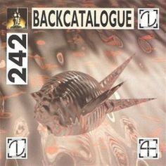 Front 242 – Back Catalogue