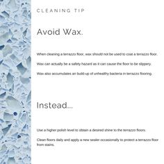 Cleaning Tip for Terrazzo: Avoid Waxes  www.doyledickersonterrazzo.com  #terrazzo #cleaningtip #cleaning #terrazzotip #flooring #wax
