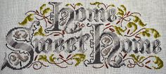 Cross Stitch - vintage style. Home sweet Home