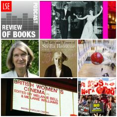 LSE Review of Books podcast on gender and feminism: Archivist Lesley Hall, talks to us about her book on the early 20thcentury reproductive rights campaigner Stella Browne. Melanie Williams, Lecturer in Film and Television Studies,, tells us how film and gender studies make natural companions. We also hear from LSE Centennial Professor Mary Evans on the books that inspired her into social theory and gender studies. Click here to  listen: http://blogs.lse.ac.uk/lsereviewofbooks/podcasts/#