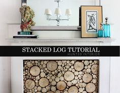 the HUNTED INTERIOR: Stacked Log Tutorial