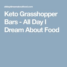 Keto Grasshopper Bars - All Day I Dream About Food Chocolate Topping, Low Carb Chocolate, Sugar Free Chocolate, Chocolate Brownies, Diabetic Foods, Diabetic Recipes, Keto Recipes, Grasshopper Bars, Buttercream Filling