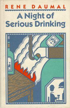 René Daumal's 1938 novel A Night of Serious Drinking