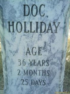 Doc Holliday grave stone.