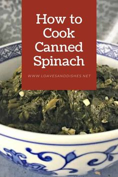 Popeye loved dark green, nutritious, tasty canned spinach and so will you! Once you know how to cook canned spinach! Canned Spinach Recipes, Vegetable Recipes, Spinach Meals, Real Food Recipes, Healthy Recipes, Side Dishes Easy, Side Dish Recipes, Dinner Recipes Easy Quick, Easy Meals