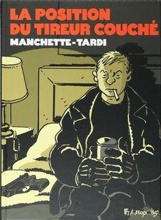 La position du tireur couché (Manchette/Tardi) - Ed. Futuropolis 2010