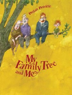 My Family Tree and Me by Dušan Petričić. This one-of-a-kind picture book provides a beautifully simple introduction to the concept of family ancestry. New Books, Good Books, Visual Literacy, Family Units, Class Activities, Family Activities, Children's Literature, Album, My Family