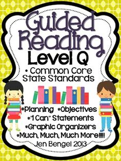 Levels are available from I-T. This is a 149 page resource to help teachers plan, instruct, and assess students in a level Q guided reading group. It covers 40 teaching fiction, nonfiction, and word work objectives that are all linked to Common Core State Standards. There are tons of printable resources for practical use. Just add the books and the students!! ($)
