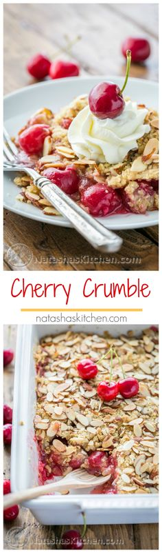 This Cherry Crumble is a family favorite! The crumbly crisp almond topping is a perfect match to those juicy plump cherries | NatashasKitchen.com