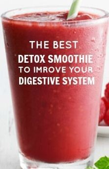 The Best Detox Smoothie for Improving your Digestive System #best