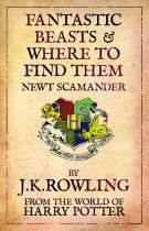 Image for Fantastic Beasts and Where to Find Them by Newt Scamander