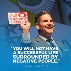 GrantCardone   #NoNegativity #10X #quoteoftheday...