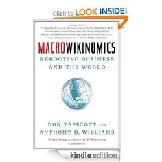 Macrowikinomics: Rebooting Business and the World by Don Tapscott and Anthony Williams - Kindle Edition ($10)