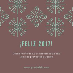 Brindamos porque el 2017 sea un buen año en el que no falten proyectos sonrisas e ilusión!! #feliz2017