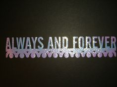 Always And Forever (Quote)