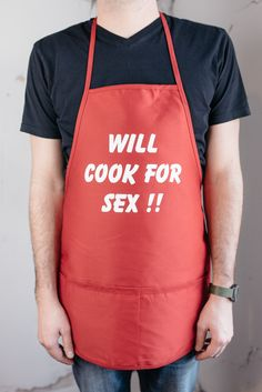 Apron - Kitchen Or Grilling Apron - Will Cook For Sex