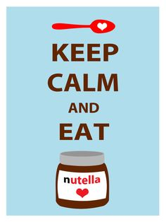 Keep Calm and Eat Nutella Poster for your por AnalogDreamDesign