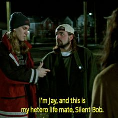 Jay & Silent Bob...gotta love Kevin Smith :-)