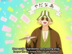 Bleach:Kisuke Urahara LOL