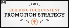 Building Your Content Promotion Strategy by Lisa Barone, Overit Media