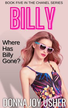 Billy, book five in the Chanel Series, in available on Amazon Kindle.