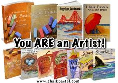 You ARE an Artist! Considering art for the upcoming school year? Check out our bundle of 10 books - something for all ages! Plus the FREE Getting Started in Chalk Pastel Art book has a coupon for 15% off your purchase of this already discounted collection at www.chalkpastel.com