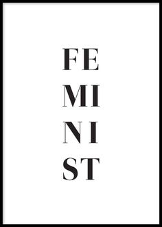 Feminist, Poster - Straightforward. Fierce. Proud. In black and white, split down the poster, this one word unlocks a sea of emotion. Find inspiration for your wall decor and look for more modern minimalist art prints and posters at www.oppositewall.com
