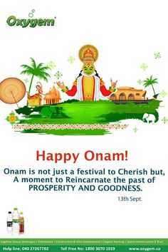Onam is not just a festival to Cherish but, A moment to reincarnate the past of Prosperity & Goodness. Pipeline Project, Happy Onam, Benefits Of Drinking Water, Water Branding, Create Awareness, The Past, Things To Come, In This Moment