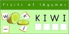 Atelier d'initiation à la lecture & l'écriture Fruits & Légumes- Imprégner l'enfant des bases de l'écriture et de la lecture. Découvrir l'agencement des lettres