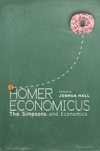 Homer Economicus: The Simpsons and Economics - Book from Stanford University Press $24.95