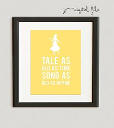 DIGITAL FILE- You Choose Color // Tale As Old As Time- Disney Princess- Belle - Beauty and the Beast print- Banana color shown