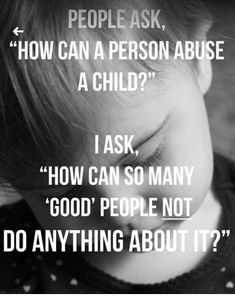 Building Stronger Families -protecting children against sexual abuse. - food abuse - verbal and physical abuse Rage, Child Abuse Prevention, Abuse Survivor, Survivor Quotes, Emotional Abuse, Verbal Abuse, Domestic Violence, Along The Way, In This World
