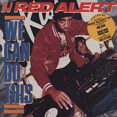 DJ Red Alert - WE CAN DO THIS 1988
