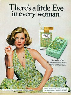 1975 Advertisement for Eve Cigarettes A Little In Every Woman Flowered Decorated Smoking Woman Tobacciana Fashion Style Wall Art Decor Vintage Cigarette Ads, Cigarette Brands, Vintage Advertisements, Vintage Ads, Vintage Posters, Retro Ads, Women Smoking, Girl Smoking, Virginia Slims