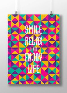 Smile, Relax, and Enjoy Life